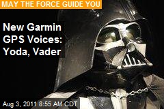 New Garmin GPS Voices: Yoda, Vader