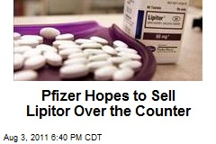 Pfizer Hopes to Sell Lipitor Over the Counter