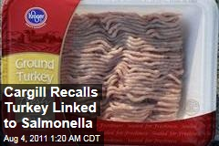 Cargill Announces Ground Turkey Recall After Salmonella Outbreak