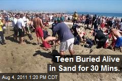 Teen Buried Alive in Sand for 30 Mins.
