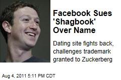 Social Networking: Facebook Battles 'Shagbook' Over Trademark Infringement