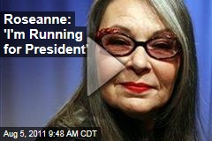 Roseanne Barr: 'I'm Running for President' (Jay Leno 'Tonight Show' Video)