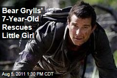 Bear Grylls' 7-Year-Old Son Rescues a Little Girl