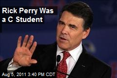 Rick Perry Was a C Student