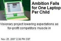 Ambition Fails for One Laptop Per Child