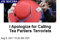 I Apologize for Calling Tea Partiers 'Terrorists'
