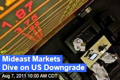 S&P Credit Downgrade: Mideast Markets Open, Dive on US Credit Rating