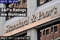 S&P's Ratings Are Worthless