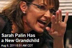 Sarah Palin Has a New Grandchild