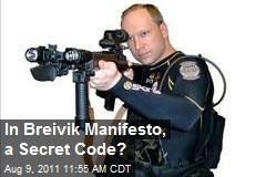 In Breivik Manifesto, a Secret Code?