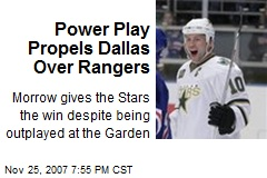 Power Play Propels Dallas Over Rangers