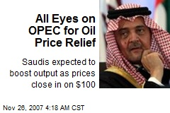 All Eyes on OPEC for Oil Price Relief