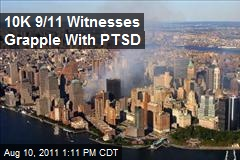 10K 9/11 Witnesses Grapple With PTSD