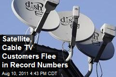 Satellite, Cable TV Customers Flee in Record Numbers