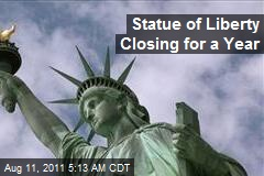 Statue of Liberty Closing for a Year