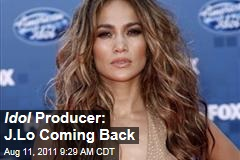 Jennifer Lopez, 'American Idol' Judge: Show's Producer Confirms the Singer's Return for 11th Season