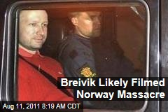 Anders Behring Breivik Likely Filmed Norway Massacre on Utoya Island