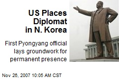 US Places Diplomat in N. Korea