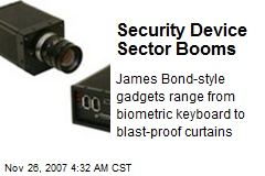 Security Device Sector Booms