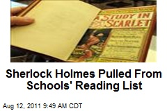 Sherlock Holmes Pulled From Schools' Reading List