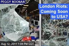 London Riots: Coming Soon to USA?
