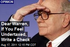 Dear Warren, If You Feel Undertaxed, Write a Check