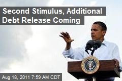 Second Stimulus, Additional Debt Release Coming