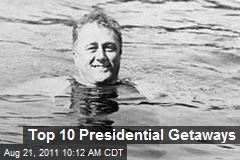 Top 10 Presidential Getaways