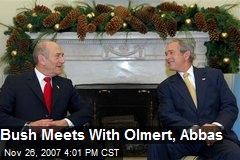 Bush Meets With Olmert, Abbas