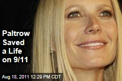 Gwyneth Paltrow Saved a Woman's Life on 9/11