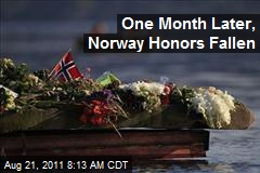 One Month Later, Norway Honors Fallen