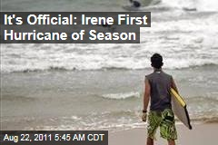 Hurricane Irene Officially First Hurricane of Season