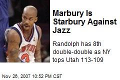 Marbury Is Starbury Against Jazz