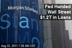 Fed Handed Wall Street $1.2T in Loans