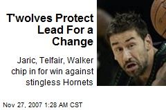 T'wolves Protect Lead For a Change