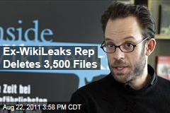 Ex-Wikileaks Spokesman Deletes 3,500 Whistleblower Files