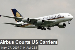 Airbus Courts US Carriers