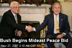 Bush Begins Mideast Peace Bid