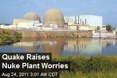 Quake Raises Nuke Plant Worries