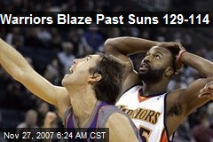 Warriors Blaze Past Suns 129-114