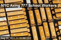 NYC Axing 777 School Workers