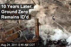 10 Years Later, Ground Zero Remains ID'd