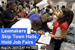 Lawmakers Skip Town Halls, Hold Job Fairs
