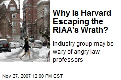 Why Is Harvard Escaping the RIAA's Wrath?