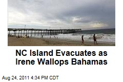 Hurricane Irene: North Carolina Island Evacuates as Bahamas Get Walloped