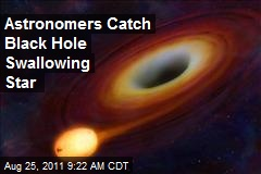 Astronomers Catch Black Hole Swallowing Star