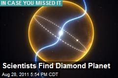 Scientists Find Diamond Planet