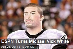 ESPN Turns Michael Vick White