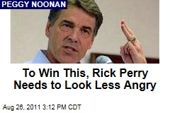 To Win the White House, Rick Perry Needs to Look Less Angry