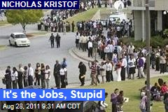 Nicholas Kristof: Get Real About Creating Jobs
